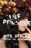 <b>Dirk  Bracke, Herman Van Campenhout</b>,Lief prinsesje