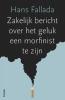 Hans  Fallada,Pakket 5 exemplaren - Zakelijk bericht over het geluk een morfinist te zijn