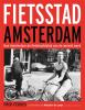 Fred  Feddes, Marjolein de Lange,Fietsstad Amsterdam