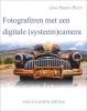 Joke  Beers - Blom,Fotograferen met een digitale systeemcamera