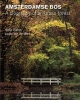 Sofia  Dupon, Jouke van der Werf,Amsterdamse Bos ? Biography of an urban forest
