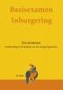 <b>Basisexamen Inburgering + app, website (gratis)</b>,studieboek inburgeringsexamen A1