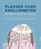 <b>Maartje  Kouwen, Steijn van Schie, Koen  Moons</b>,Plassen over kwallenbeten