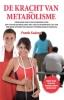 Frank  Suarez,De Kracht van Uw Metabolisme