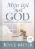 <b>Joyce  Meyer</b>,Mijn tijd met God