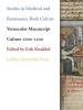 ,Studies in Medieval and Renaissance Book Culture Vernacular Manuscript Culture 1000-1500