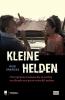 <b>Rudi  Vranckx</b>,KLEINE HELDEN