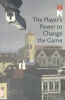 <b>Anne-Marie  Schleiner</b>,MediaMatters The player`s power to change the game
