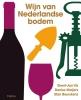 Geert-Jan  Vis, Denise  Maljers, Stan  Beurskens,Wijn van Nederlandse bodem
