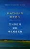 Mathijs  Deen ,Onder de mensen