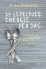 Anne  Everard ,50 lepeltjes energie per dag