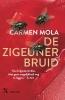 <b>Carmen  Mola</b>,De zigeunerbruid