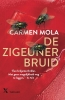 Carmen  Mola ,De zigeunerbruid