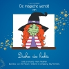 <b>Veerle  Meuleman</b>,De magische wereld van Dieke de heks