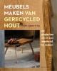 Mark  Griffiths ,Meubels maken van gerecycled hout