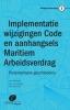,Maritiem Arbeidsverdrag 5 - Implementatie wijzigingen Code en aanhangsels Maritiem Arbeidsverdrag
