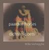 Willie  Verhegghe ,Dode Paarden Dode Dichters – Dead Horses Dead Poets