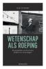 <b>Geert  Vanpaemel</b>,Wetenschap als roeping