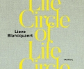 <b>Lieve  Blancquaert</b>,Circle of Life