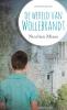 Nicolien  Mizee ,De wereld van Wollebrandt