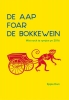 <b>Eppie  Dam</b>,De aap foar de bokkewein