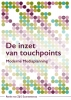 Renée van Zijl ,De inzet van touchpoints
