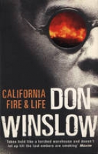 Winslow, Don California Fire and Life