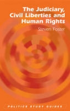 Foster, Steven The Judiciary, Civil Liberties and Human Rights