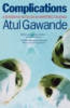 Gawande, Atul Complications
