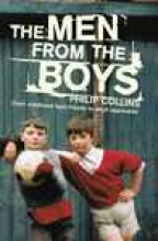 Philip Collins The Men From the Boys