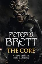 Peter V. Brett The Core