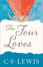 C. S. Lewis The Four Loves