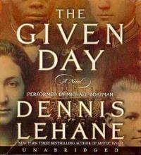 Lehane, Dennis The Given Day