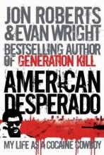 Roberts, Jon American Desperado