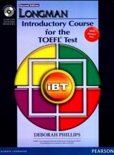 Phillips, Deborah Longman Introductory Course for the TOEFL Test