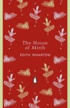 Wharton, Edith House of Mirth