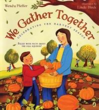 Pfeffer, Wendy We Gather Together
