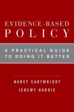Nancy (Professor of Philosophy, Professor of Philosophy, LSE and UCSD) Cartwright,   Jeremy (Centre for Philosophy of Natural and Social Sciences, LSE) Hardie Evidence-Based Policy