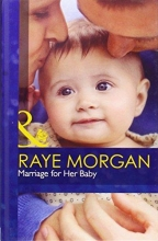 Morgan, Raye Marriage for Her Baby