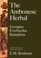 Georgius Everhardus Rumphius,   E. M. Beekman The Ambonese Herbal, Volume 3