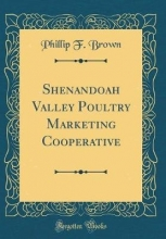 Brown, Phillip F. Brown, P: Shenandoah Valley Poultry Marketing Cooperative (C