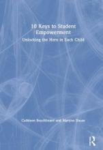 Cathleen Beachboard,   Marynn Dause 10 Keys to Student Empowerment