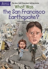 Hoobler, Dorothy,   Hoobler, Thomas What Was the San Francisco Earthquake?