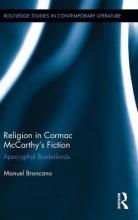 Broncano, Manuel Religion in Cormac Mccarthy`s Fiction