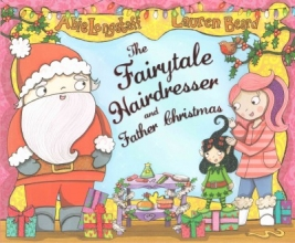 Longstaff, Abie The Fairytale Hairdresser and Father Christmas