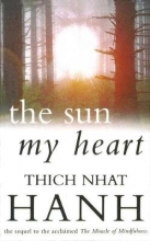 Thich Nhat Hanh The Sun My Heart