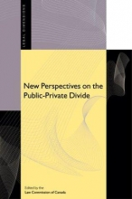 Law Commission of Canada New Perspectives on the Public-Private Divide