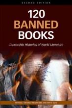 Karolides, Nicholas J.,   Bald, Margaret,   Sova, Dawn B. 120 Banned Books