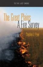 Stephen J. Pyne The Great Plains