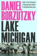 Borzutzky, Daniel Lake Michigan